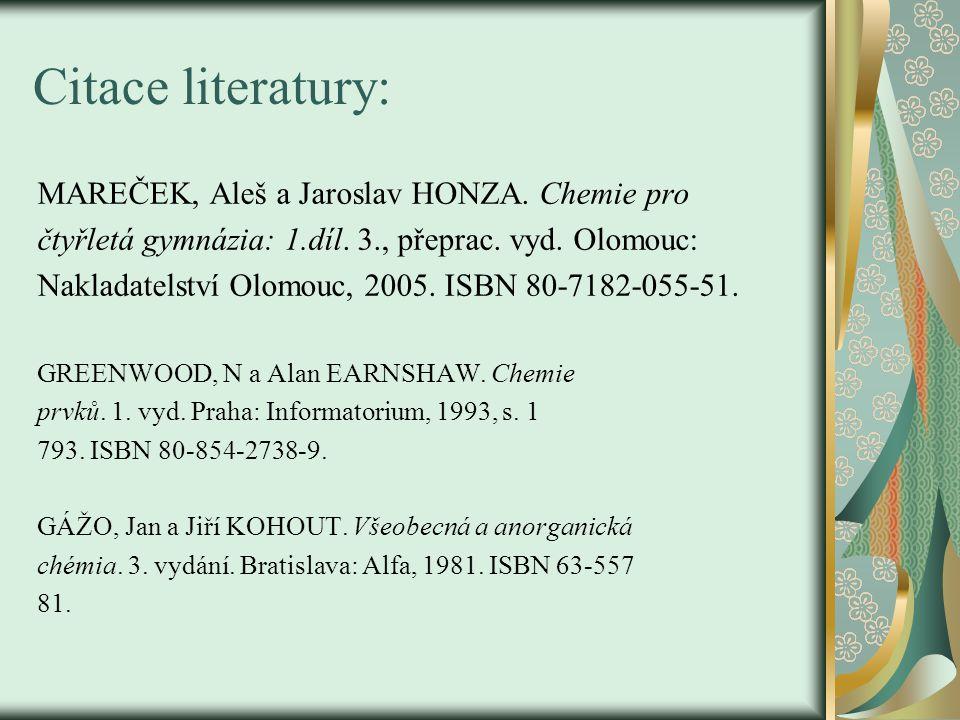 Citace literatury: MAREČEK, Aleš a Jaroslav HONZA.