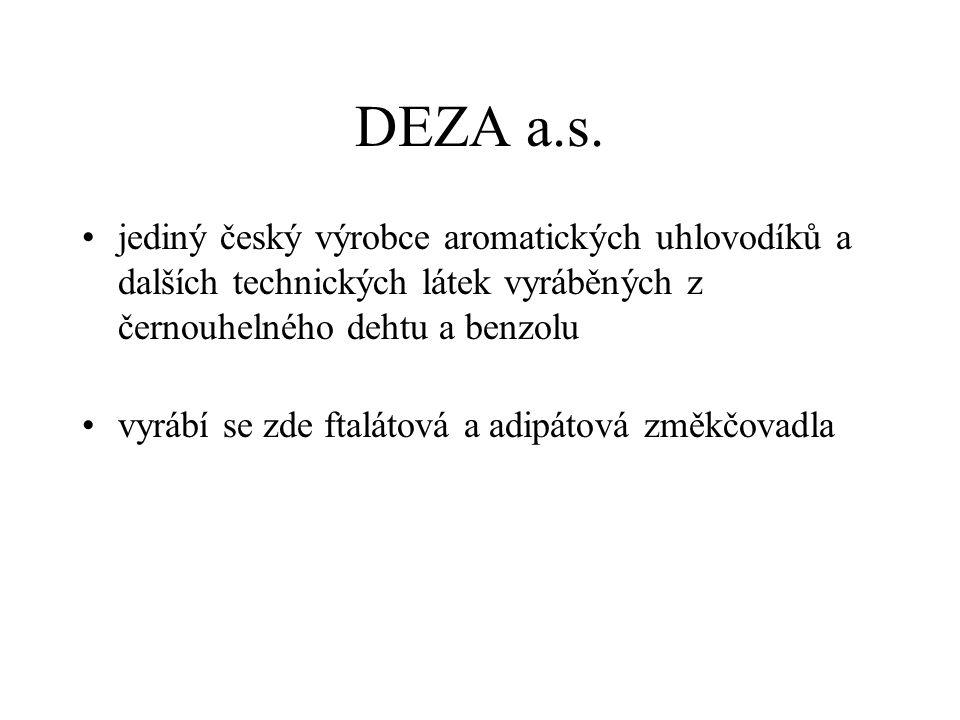 DEZA a.s. jediný český výrobce aromatických uhlovodíků a dalších technických látek vyráběných z černouhelného dehtu a benzolu vyrábí se zde ftalátová