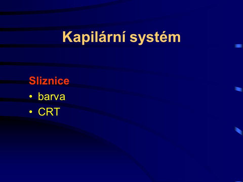 Kapilární systém Sliznice barva CRT