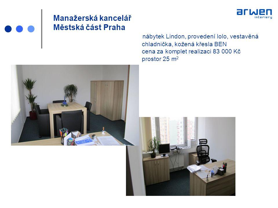 Manažerská kancelář Městská část Praha nábytek Lindon, provedení lolo, vestavěná chladnička, kožená křesla BEN cena za komplet realizaci 83 000 Kč pro
