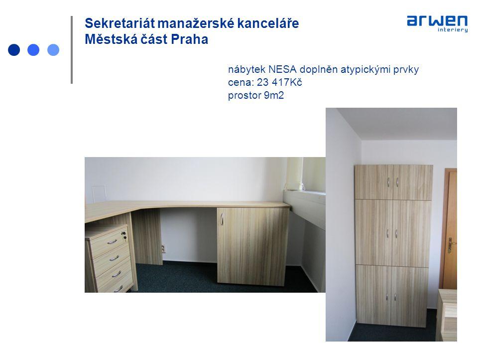 Sekretariát manažerské kanceláře Městská část Praha nábytek NESA doplněn atypickými prvky cena: 23 417Kč prostor 9m2