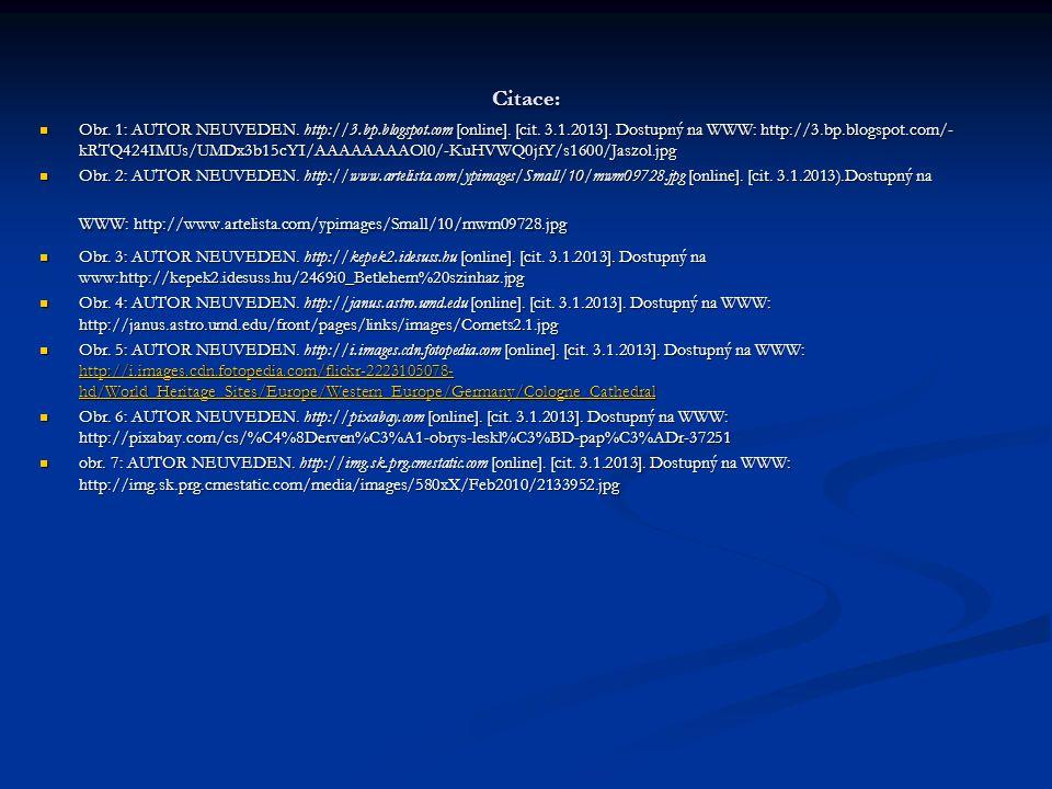 Citace: Obr. 1: AUTOR NEUVEDEN. http://3.bp.blogspot.com [online]. [cit. 3.1.2013]. Dostupný na WWW: http://3.bp.blogspot.com/- kRTQ424IMUs/UMDx3b15cY
