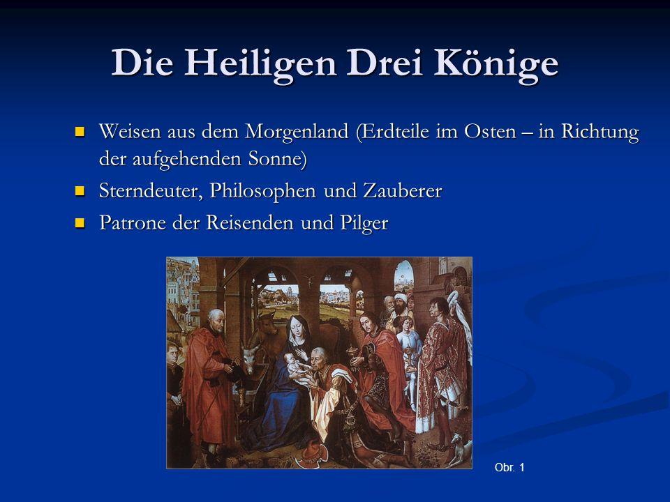 Die Namen der Heiligen Drei Könige Caspar Caspar Melchior Melchior Balthasar Balthasar Obr. 2