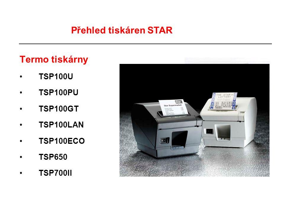Termo tiskárny TSP100U TSP100PU TSP100GT TSP100LAN TSP100ECO TSP650 TSP700II Přehled tiskáren STAR