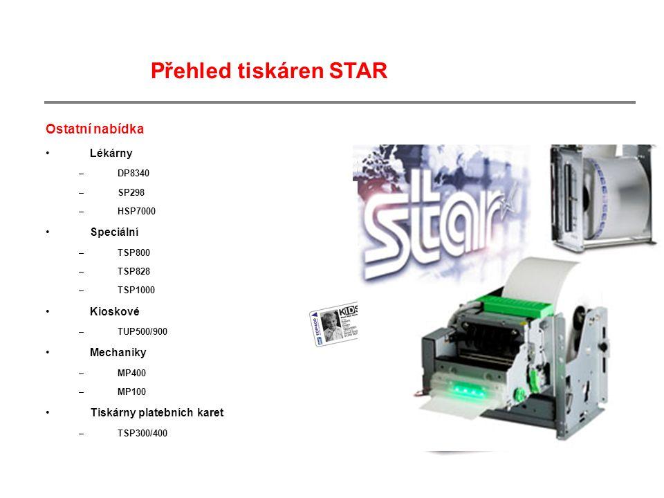 Ostatní nabídka Lékárny –DP8340 –SP298 –HSP7000 Speciální –TSP800 –TSP828 –TSP1000 Kioskové –TUP500/900 Mechaniky –MP400 –MP100 Tiskárny platebních karet –TSP300/400 Přehled tiskáren STAR