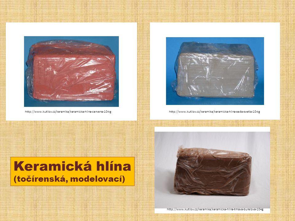 http://www.kutilov.cz/keramika/keramicka-hlina-cervena-10-kghttp://www.kutilov.cz/keramika/keramicka-hlina-seda-svetla-10-kg http://www.kutilov.cz/keramika/keramicka-hlina-tmava-burelova-10-kg Keramická hlína (točírenská, modelovací)