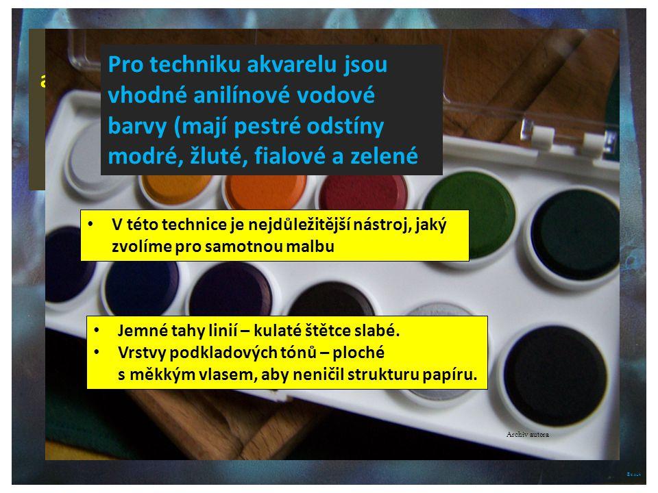 ©c.zuk Značkové akvarelové barvy jsou prodávány v uměleckých Sadách. Archiv autora Pro techniku akvarelu jsou vhodné anilínové vodové barvy (mají pest