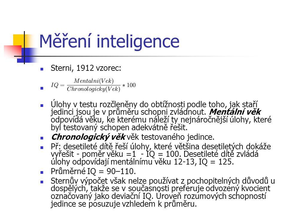 Měření inteligence Sterni, 1912 vzorec: Úlohy v testu rozčleněny do obtížnosti podle toho, jak staří jedinci jsou je v průměru schopni zvládnout. Ment