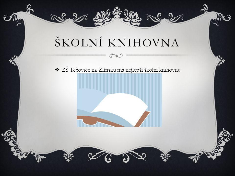 ŠKOLNÍ KNIHOVNA  ZŠ Tečovice na Zlínsku má nejlepší školní knihovnu