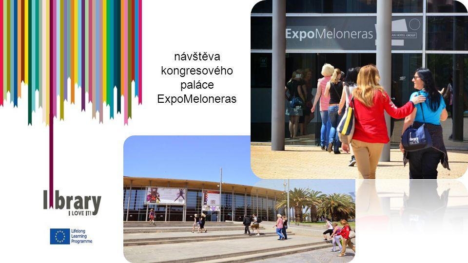 návštěva kongresového paláce ExpoMeloneras