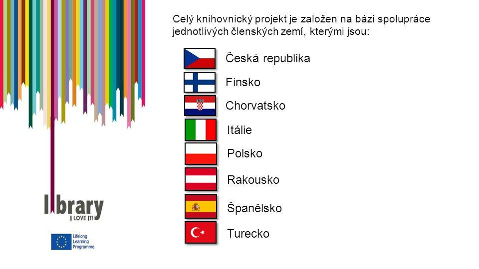 Celý knihovnický projekt je založen na bázi spolupráce jednotlivých členských zemí, kterými jsou: Finsko Turecko Chorvatsko Itálie Polsko Rakousko Španělsko Česká republika