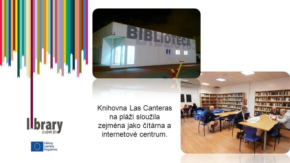Knihovna Las Canteras na pláži sloužila zejména jako čítárna a internetové centrum.