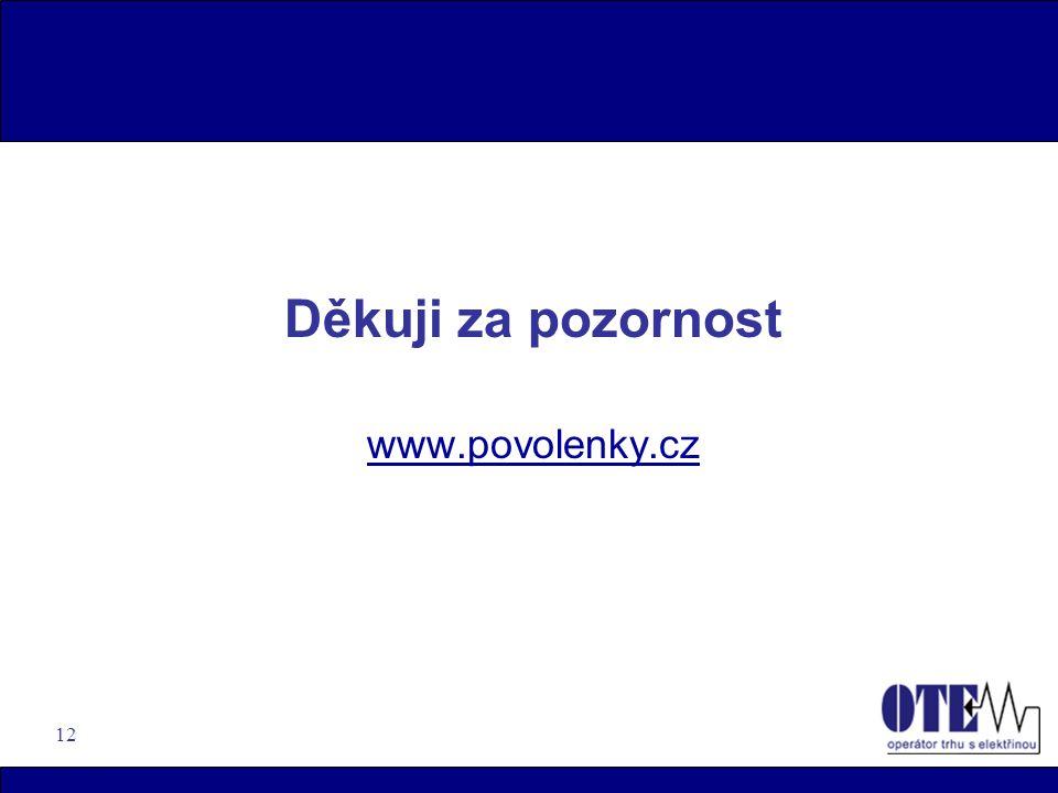 12 Děkuji za pozornost www.povolenky.cz