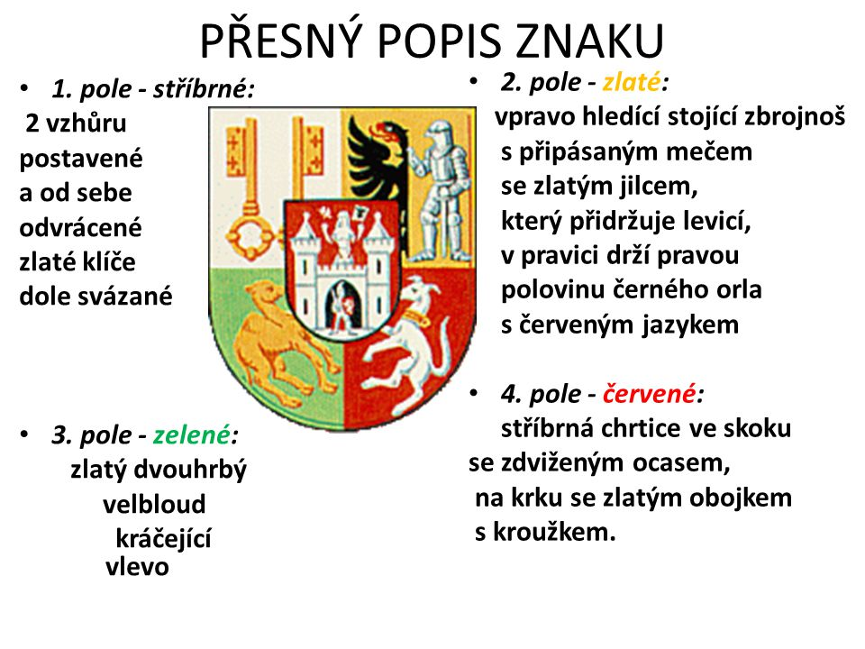PŘESNÝ POPIS ZNAKU 1.
