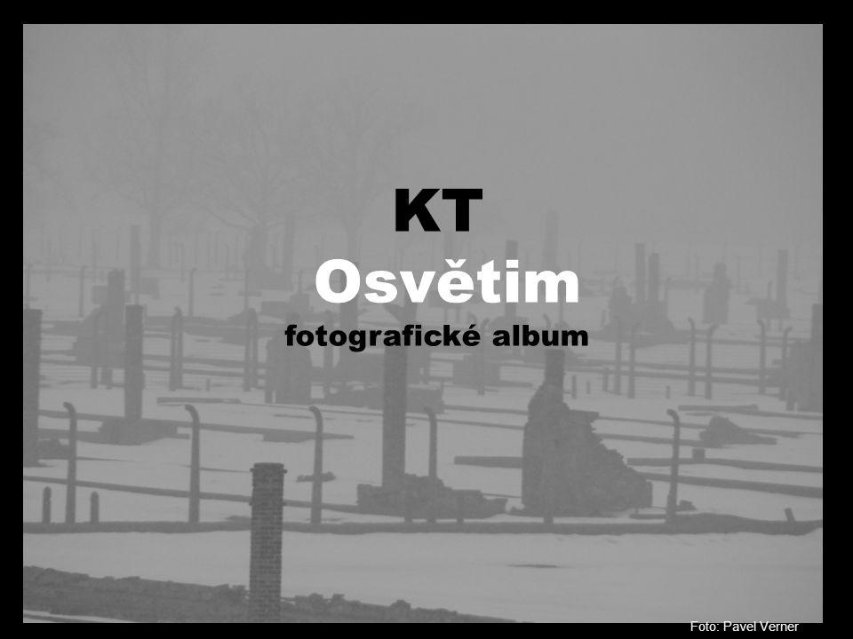 KT Osvětim fotografické album Foto: Pavel Verner