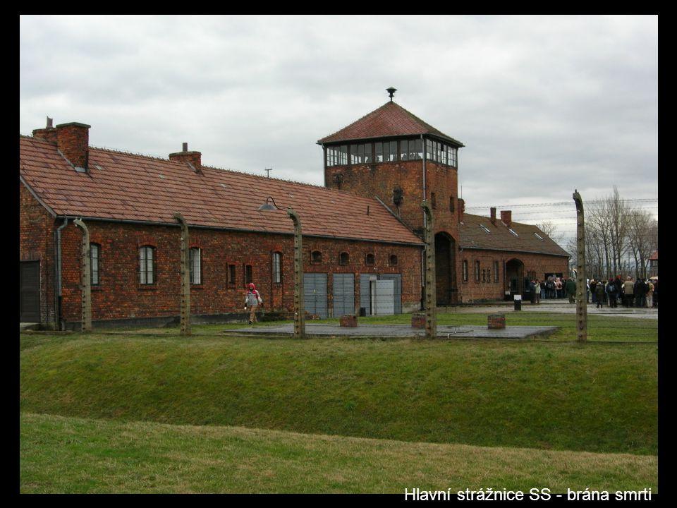 Hlavní strážnice SS - brána smrti