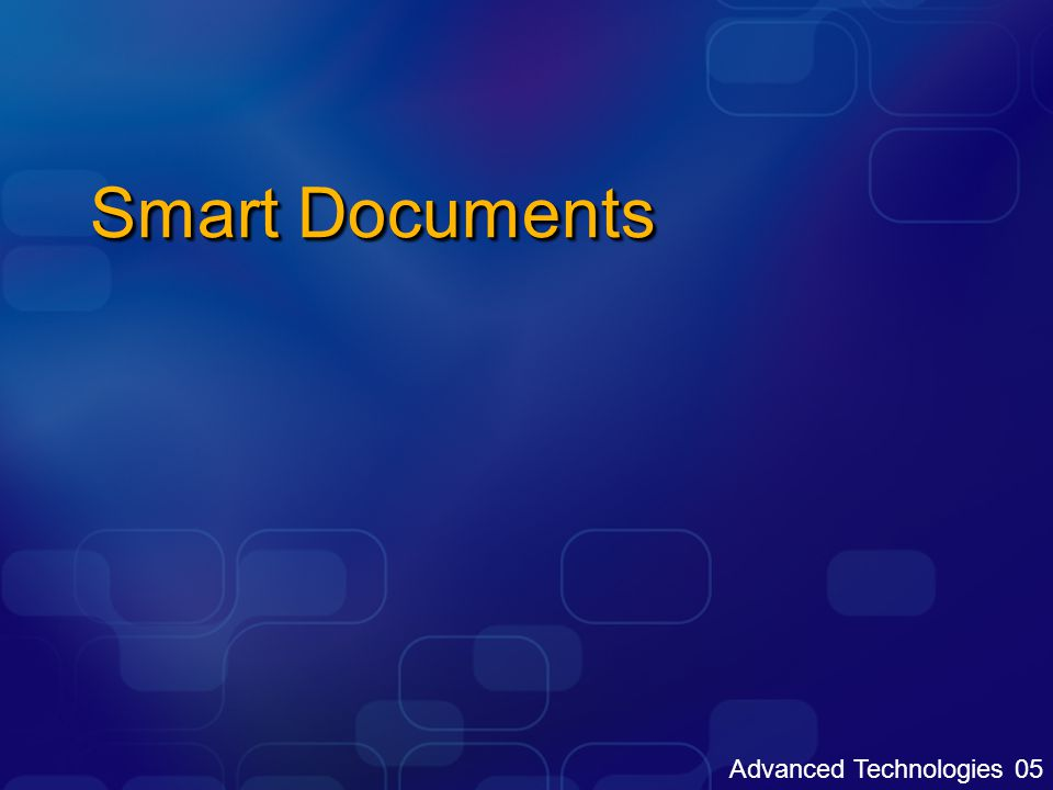 Advanced Technologies 05 Smart Documents