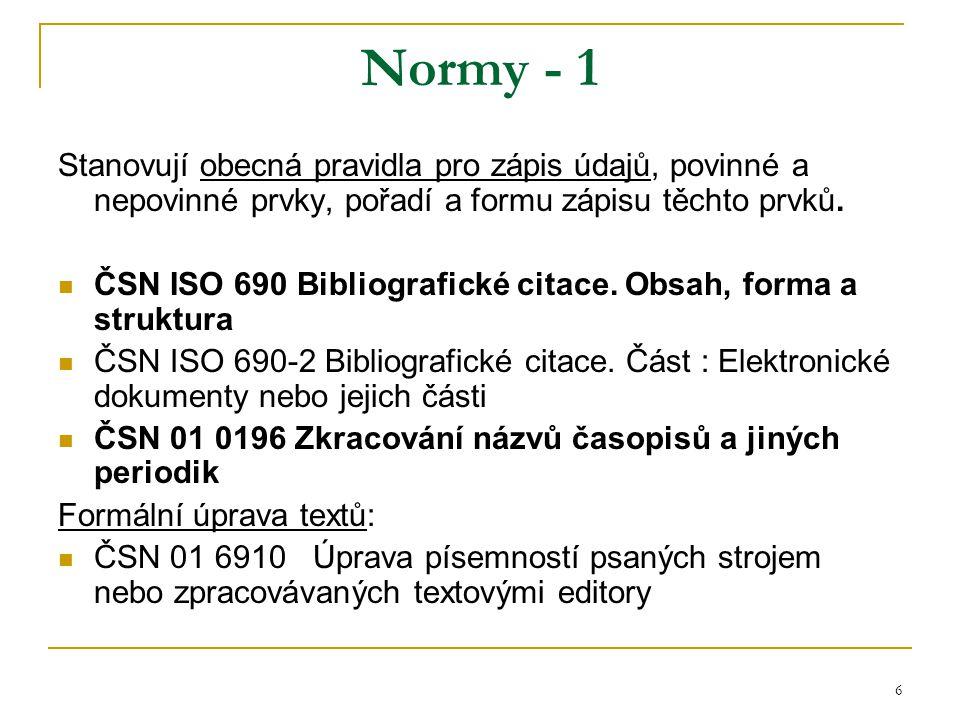 7 Normy - 2 Formální úprava textů – pokr.