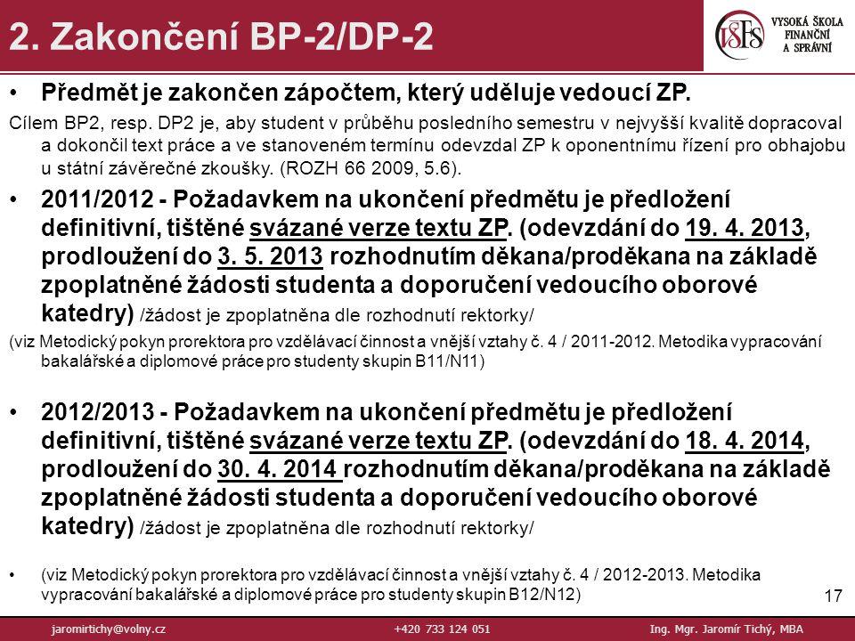17 jaromirtichy@volny.cz+420 733 124 051Ing.Mgr. Jaromír Tichý, MBA 2.