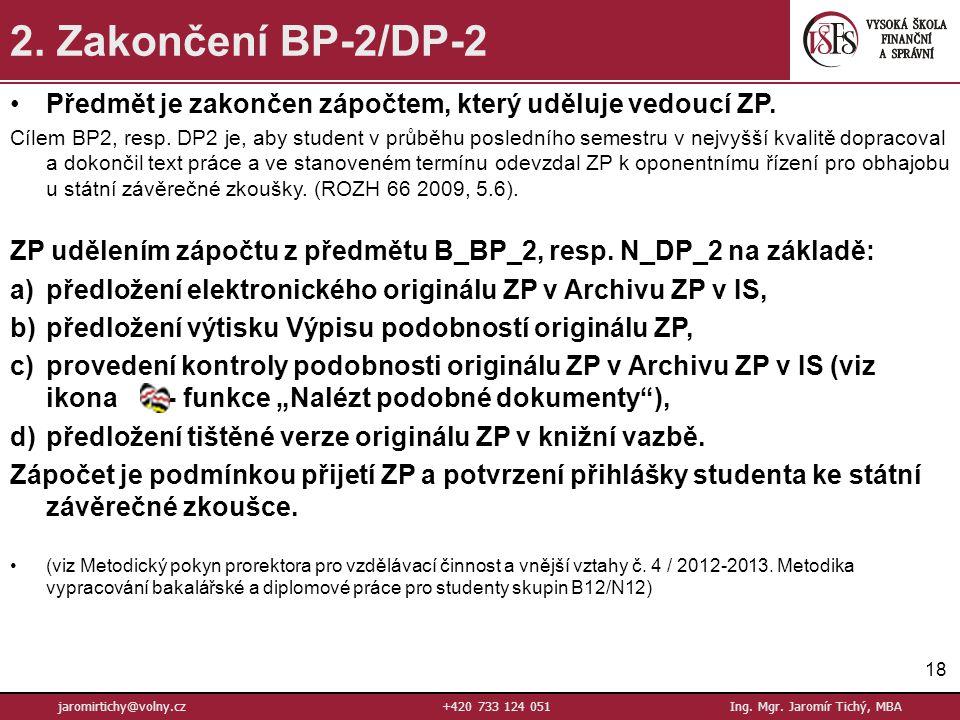18 jaromirtichy@volny.cz+420 733 124 051Ing.Mgr. Jaromír Tichý, MBA 2.