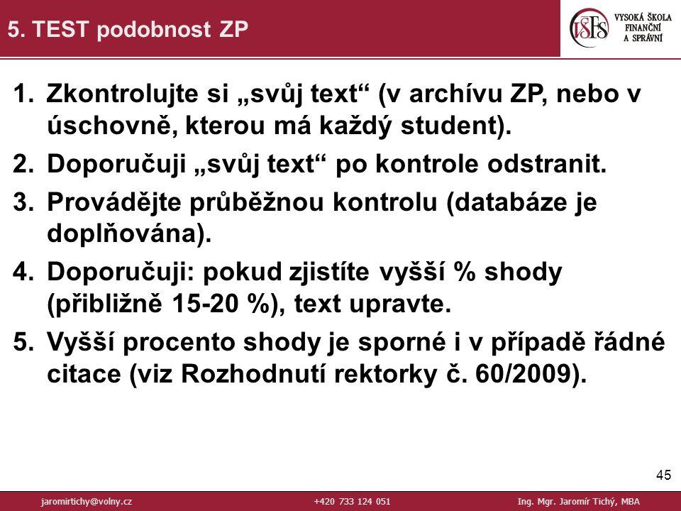 45 5.TEST podobnost ZP jaromirtichy@volny.cz+420 733 124 051Ing.
