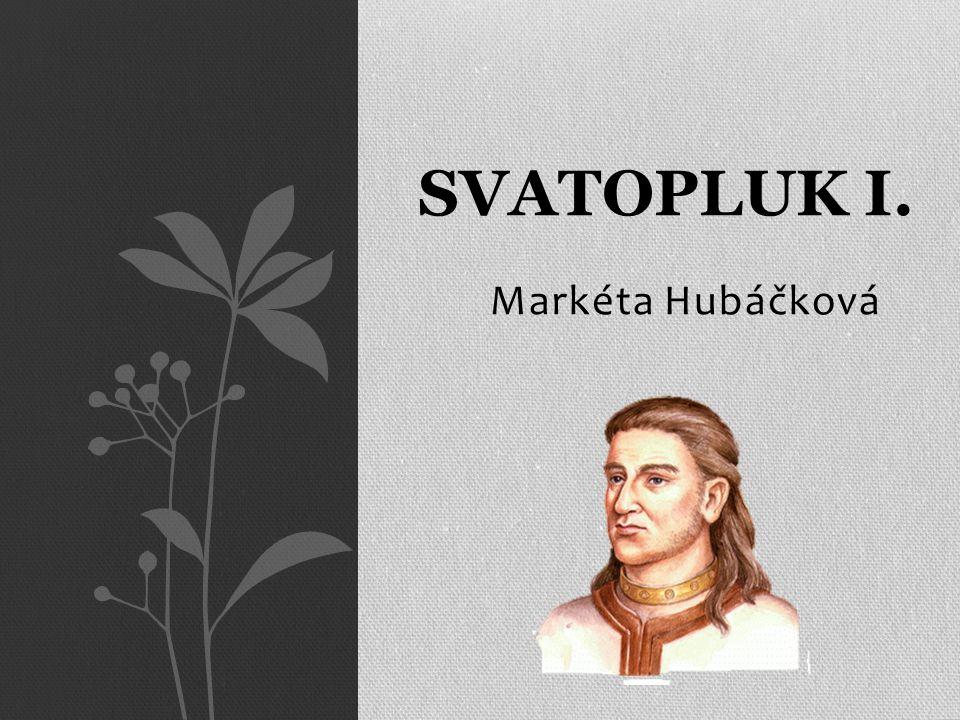 Markéta Hubáčková SVATOPLUK I.