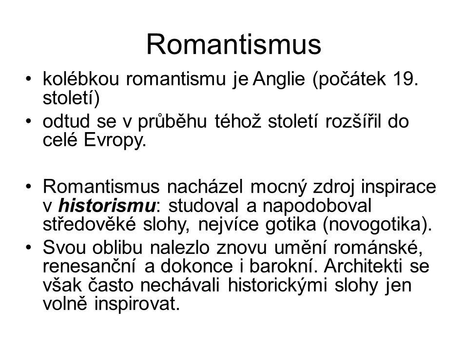 Romantismus kolébkou romantismu je Anglie (počátek 19.