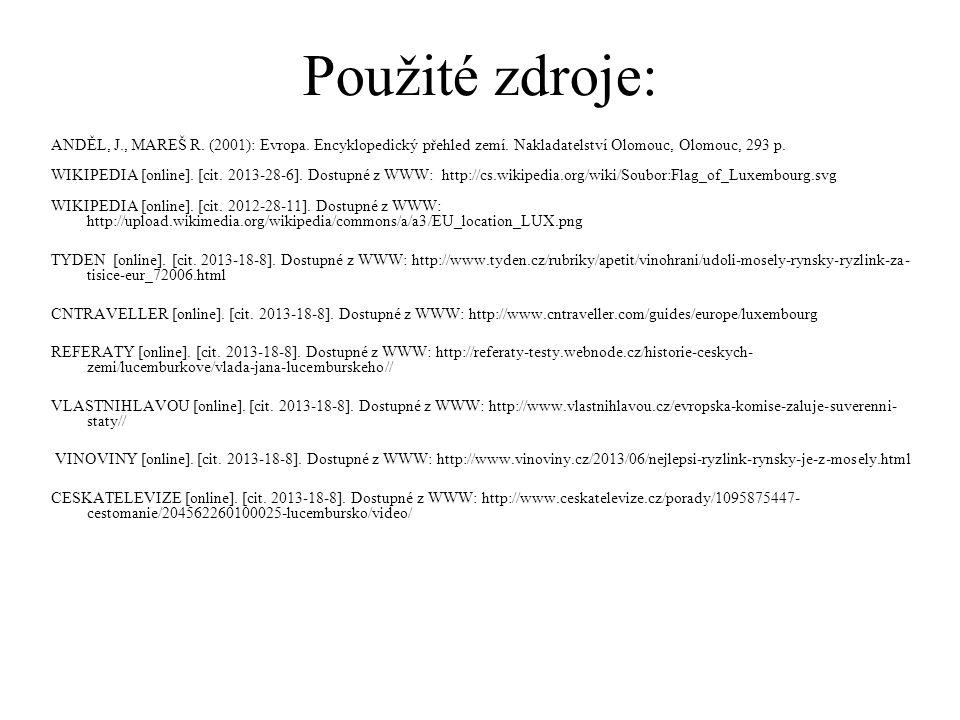 ANDĚL, J., MAREŠ R.(2001): Evropa. Encyklopedický přehled zemí.
