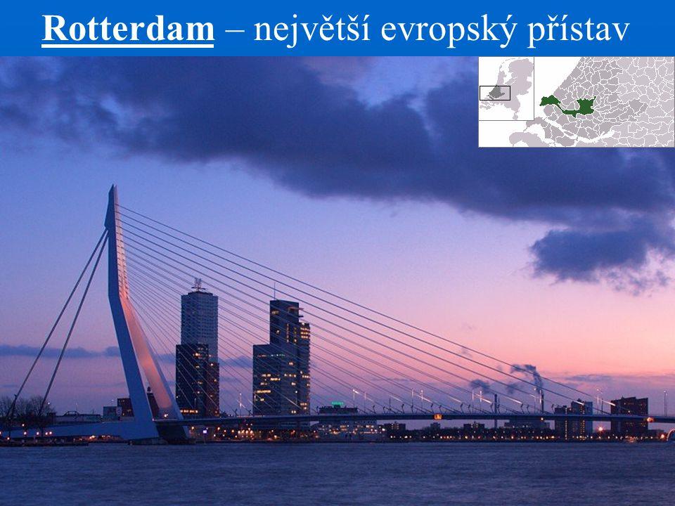 Rotterdam – největší evropský přístav