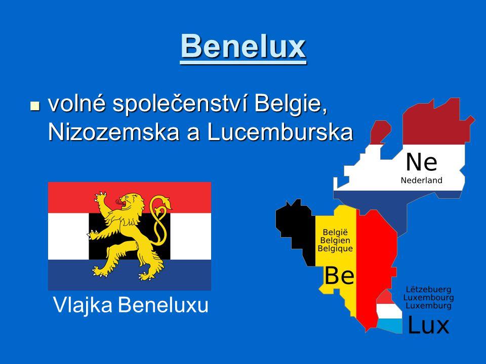 Benelux volné společenství Belgie, Nizozemska a Lucemburska volné společenství Belgie, Nizozemska a Lucemburska Vlajka Beneluxu