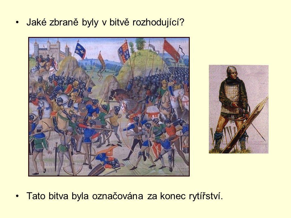 Jaké zbraně byly v bitvě rozhodující? Tato bitva byla označována za konec rytířství.