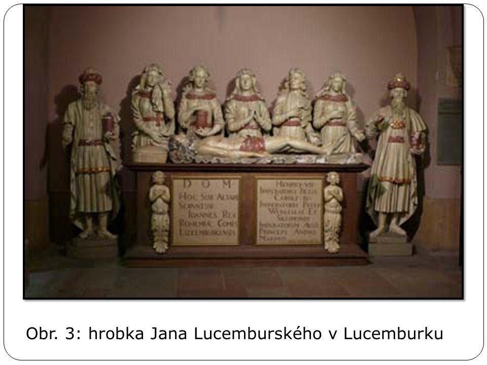 Obr. 3: hrobka Jana Lucemburského v Lucemburku