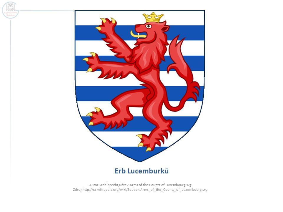 1.Jan Lucemburský (1310 – 1346)  Sňatek s Eliškou Přemyslovnou ve 14 letech.