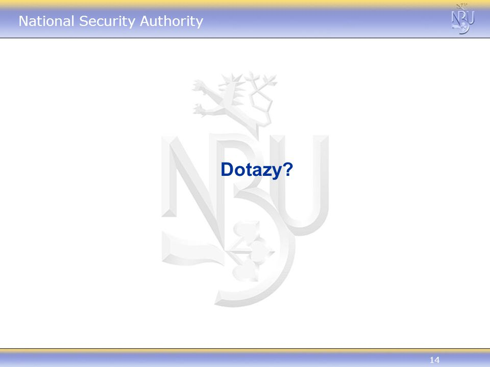 14 National Security Authority Dotazy