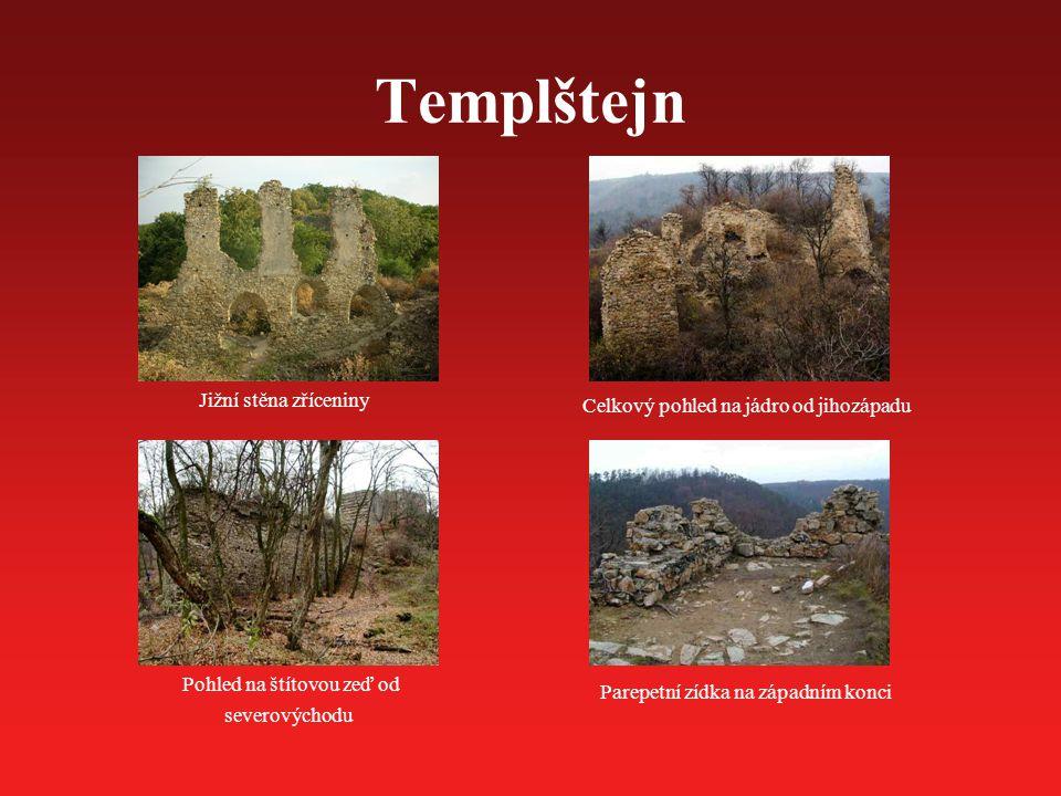 Templštejn Jižní stěna zříceniny Pohled na štítovou zeď od severovýchodu Celkový pohled na jádro od jihozápadu Parepetní zídka na západním konci
