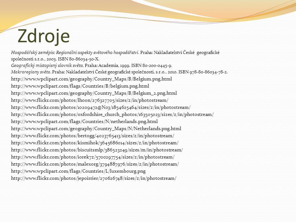 Zdroje Hospodářský zeměpis: Regionální aspekty světového hospodářství. Praha: Nakladatelství České geografické společnosti s.r.o., 2003. ISBN 80-86034