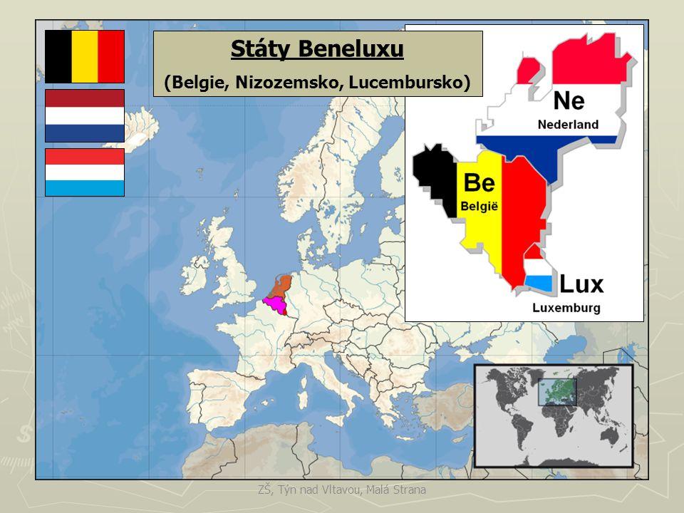 Státy Beneluxu (Belgie, Nizozemsko, Lucembursko) ZŠ, Týn nad Vltavou, Malá Strana