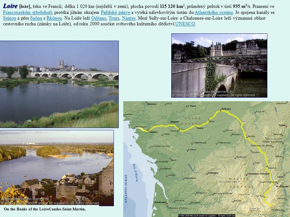 Loire Loire [loár], řeka ve Francii; délka 1 020 km (nejdelší v zemi), plocha povodí 115 120 km 2, průměrný průtok v ústí 935 m 3 /s.