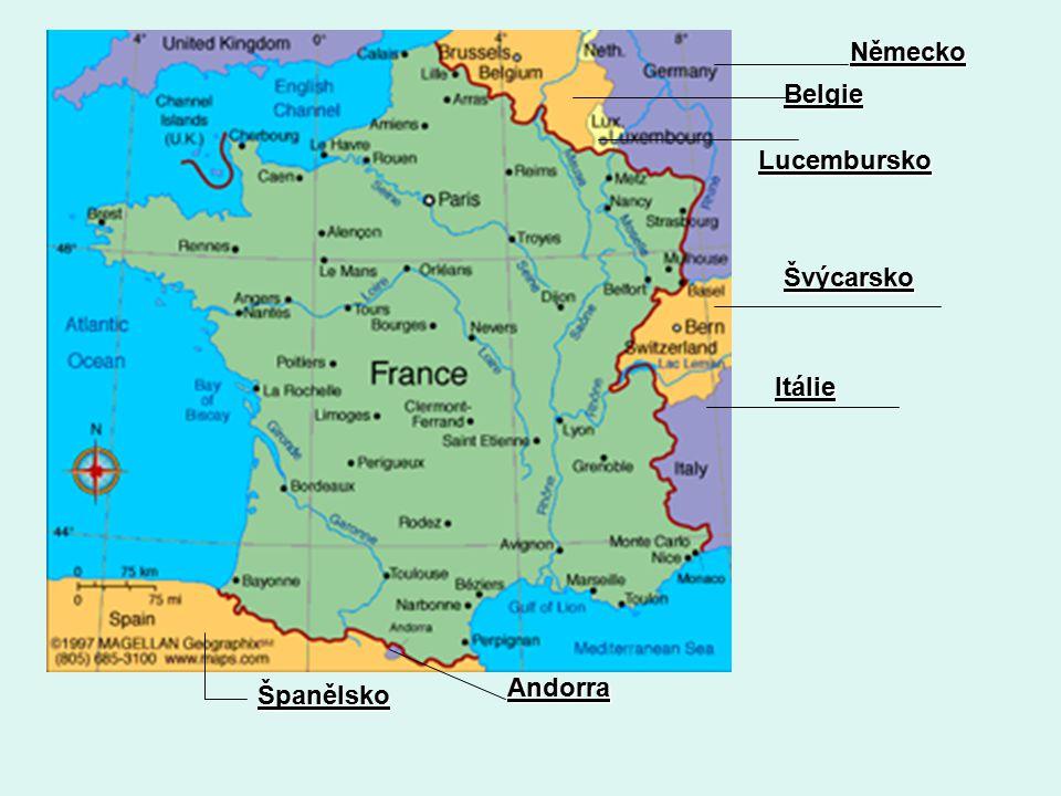 Německo Belgie Lucembursko Švýcarsko Itálie Španělsko Andorra