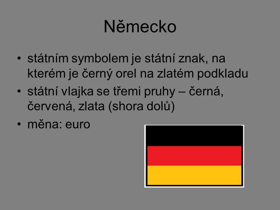 Německo státním symbolem je státní znak, na kterém je černý orel na zlatém podkladu státní vlajka se třemi pruhy – černá, červená, zlata (shora dolů)
