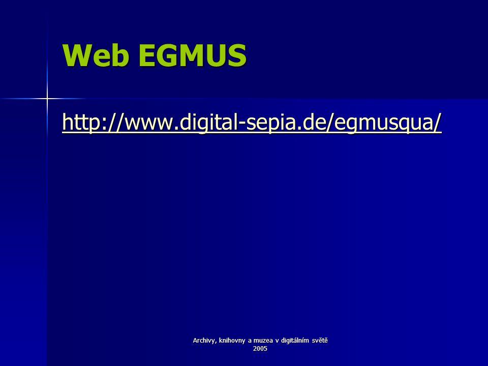 Web EGMUS http://www.digital-sepia.de/egmusqua/