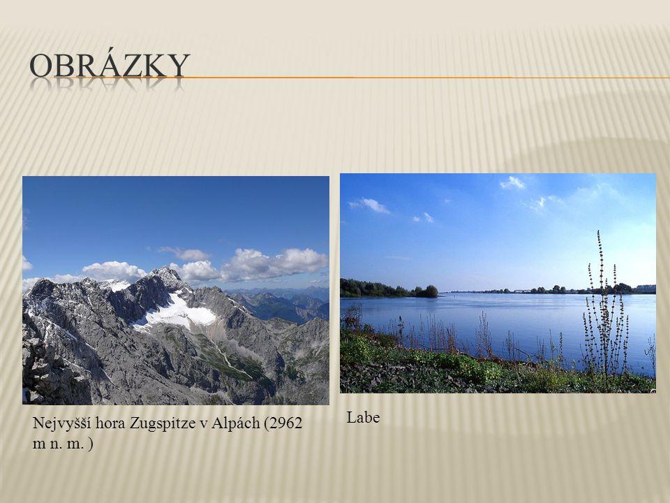 Nejvyšší hora Zugspitze v Alpách (2962 m n. m. ) Labe