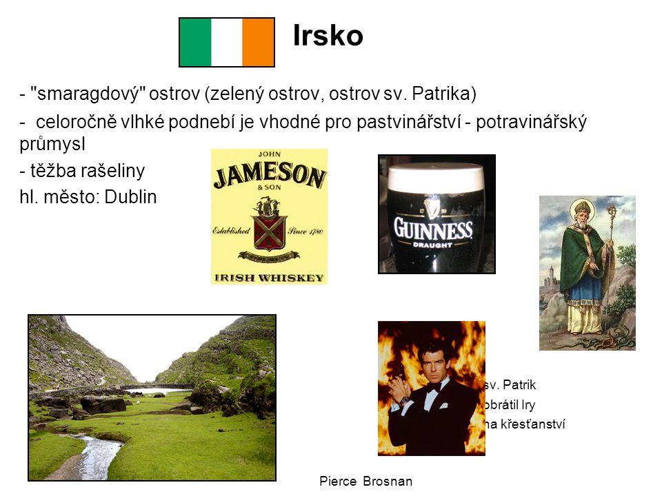 Irsko - smaragdový ostrov (zelený ostrov, ostrov sv.