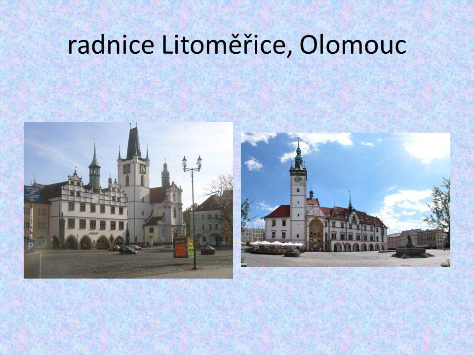 radnice Litoměřice, Olomouc