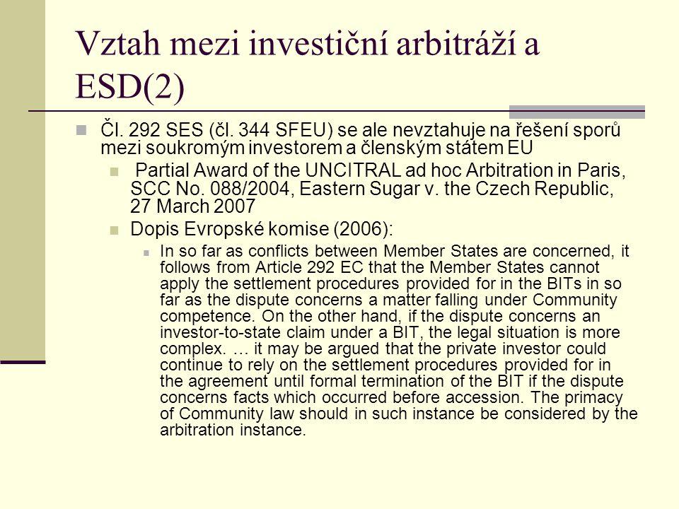 Vztah mezi investiční arbitráží a ESD(2) Čl. 292 SES (čl.