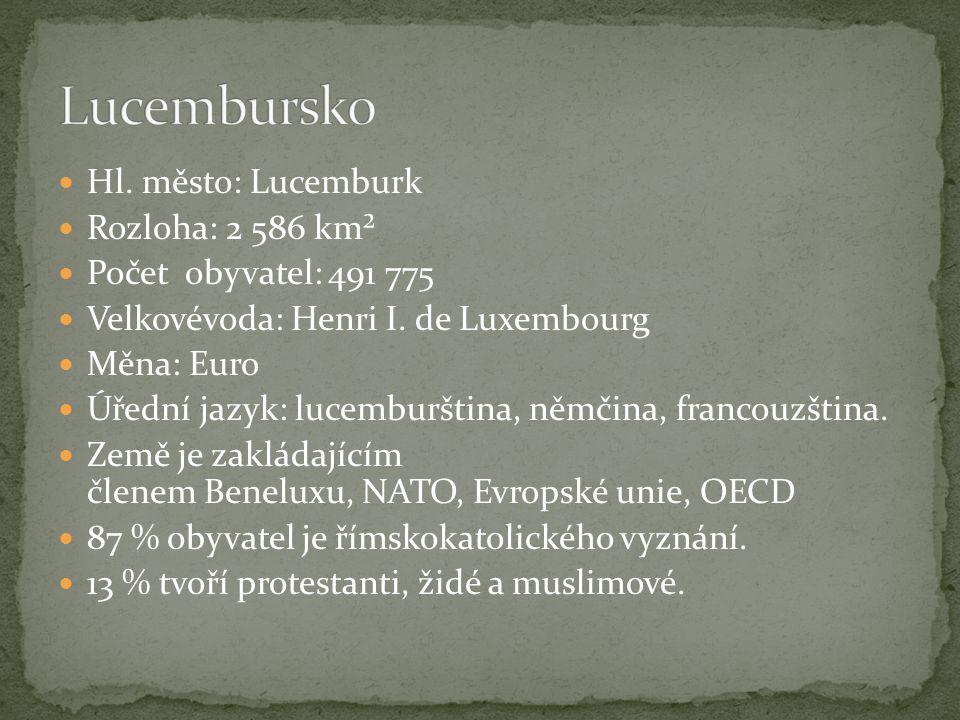 Hl. město: Lucemburk Rozloha: 2 586 km² Počet obyvatel: 491 775 Velkovévoda: Henri I.