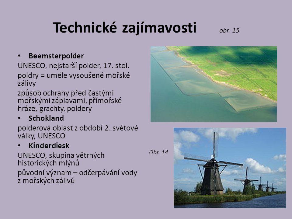 Technické zajímavosti obr.15 Beemsterpolder UNESCO, nejstarší polder, 17.
