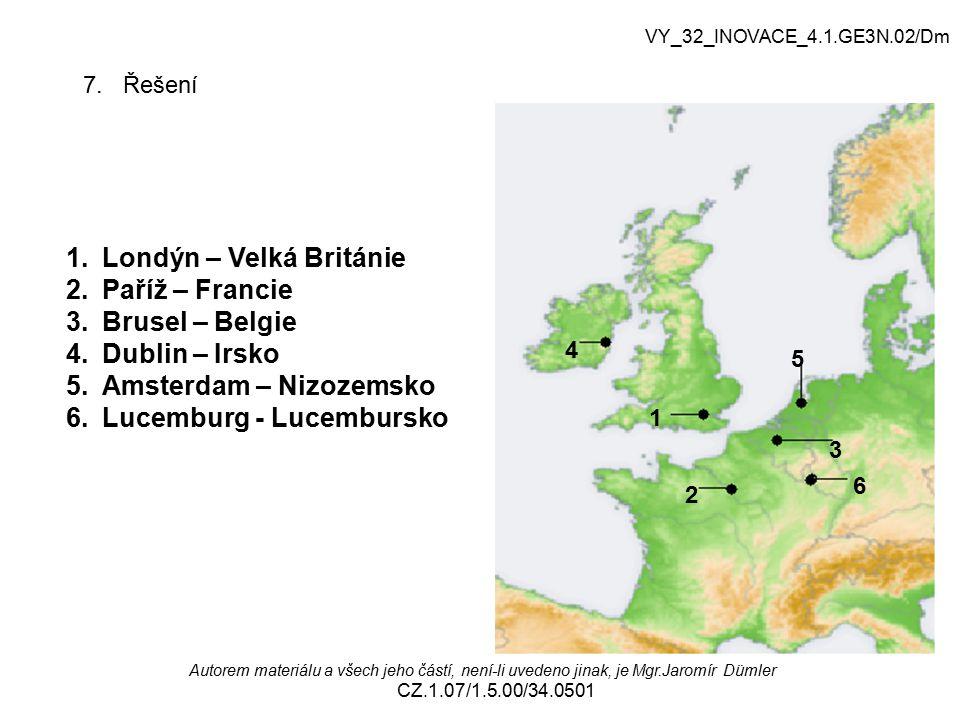 VY_32_INOVACE_4.1.GE3N.02/Dm Autorem materiálu a všech jeho částí, není-li uvedeno jinak, je Mgr.Jaromír Dümler CZ.1.07/1.5.00/34.0501 7. Řešení 1 2 3