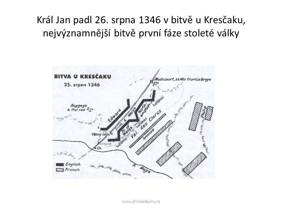 www.zlinskedumy.cz Král Jan padl 26.