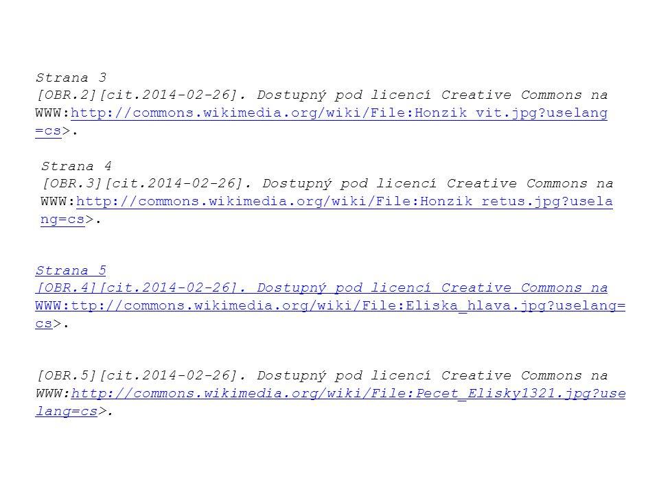 Strana 3 [OBR.2][cit.2014-02-26]. Dostupný pod licencí Creative Commons na WWW:http://commons.wikimedia.org/wiki/File:Honzik_vit.jpg?uselang =cs>.http